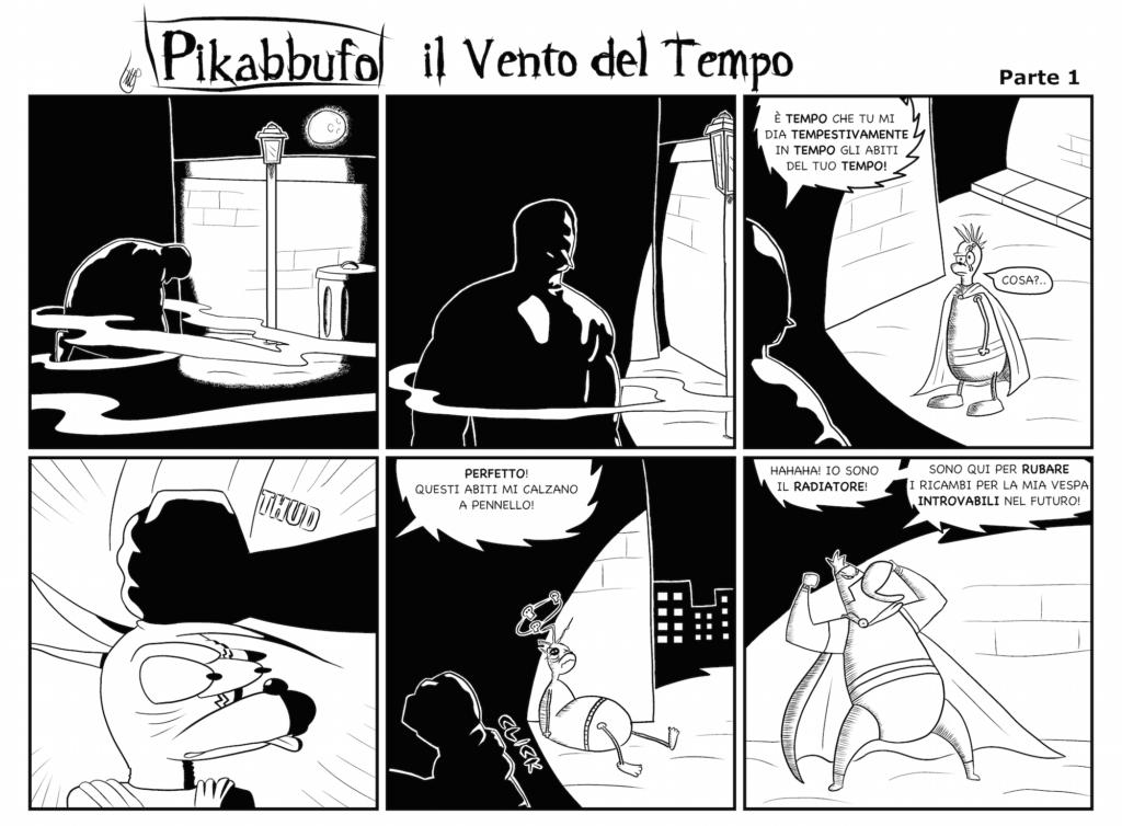 Pikabbufo 9 Il Vento del Tempo 1 di Jacopo Mistura